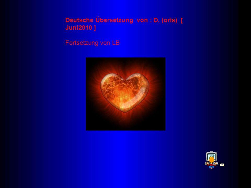 Deutsche Übersetzung von : D. (oris) [ Juni2010 ]